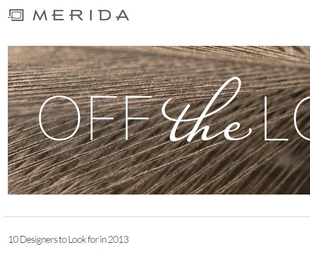 Merida - 10 Designers to Look for in 2013 December 2013