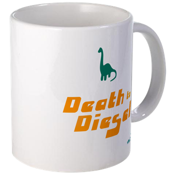 Death to Diesel Mug                            $11.99