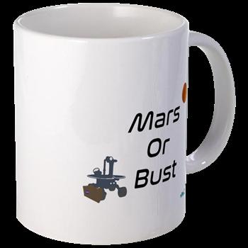 Mars or Bust Mug                $11.99