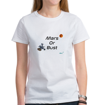 Mars or Bust T-Shirt                          $17.99