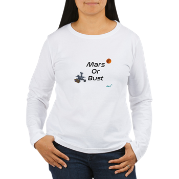Mars or Bust Long Sleeve Shirt          $21.99