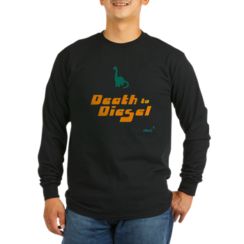 Death to Diesel Long Sleeve Shirt    $25.99