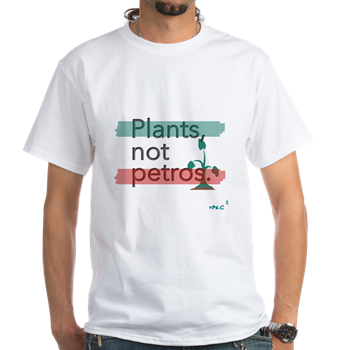 Plants Not Petros T-Shirt                     $16.99