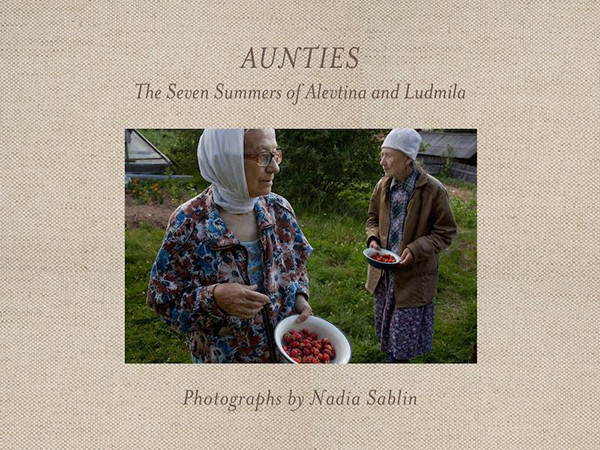 Leo Hsu reviews Aunties: The Seven Summers of Alevtina and Ludmila by Nadia Sablin
