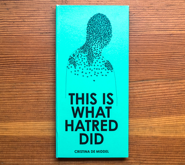 Leo Hsu reviews  This Is What Hatred Did  by Cristina de Middel