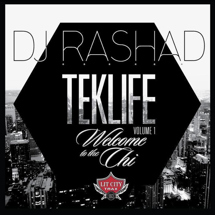 DJ Rashad - Welcome to the Chi