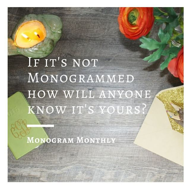 Join Monogram Monthly on the quest to monogram everything possible!  We make it so easy because Monogram Monthly boxes feature monogrammed items and decals at 50% or more off retail price!