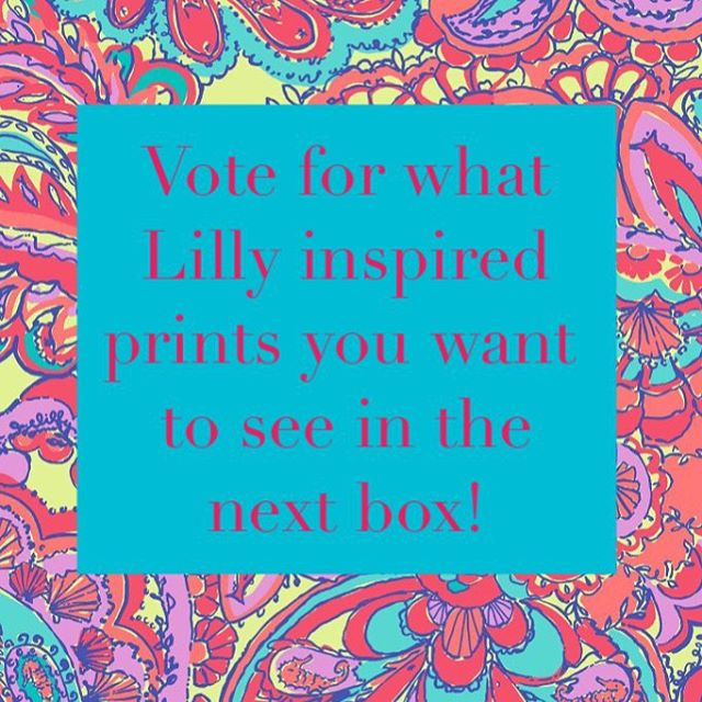 If you signed up for Monogram Monthly head over to our Facebook group to cast your vote for your favorite Lilly inspired print!  One of the prints will be featured in our next box!