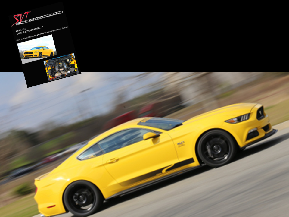 2015 Steeda Q-Series Driving Evaluation - Featured in SVT Performance - Click Image to Learn More
