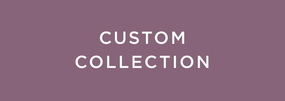 Custom_Collection.jpg