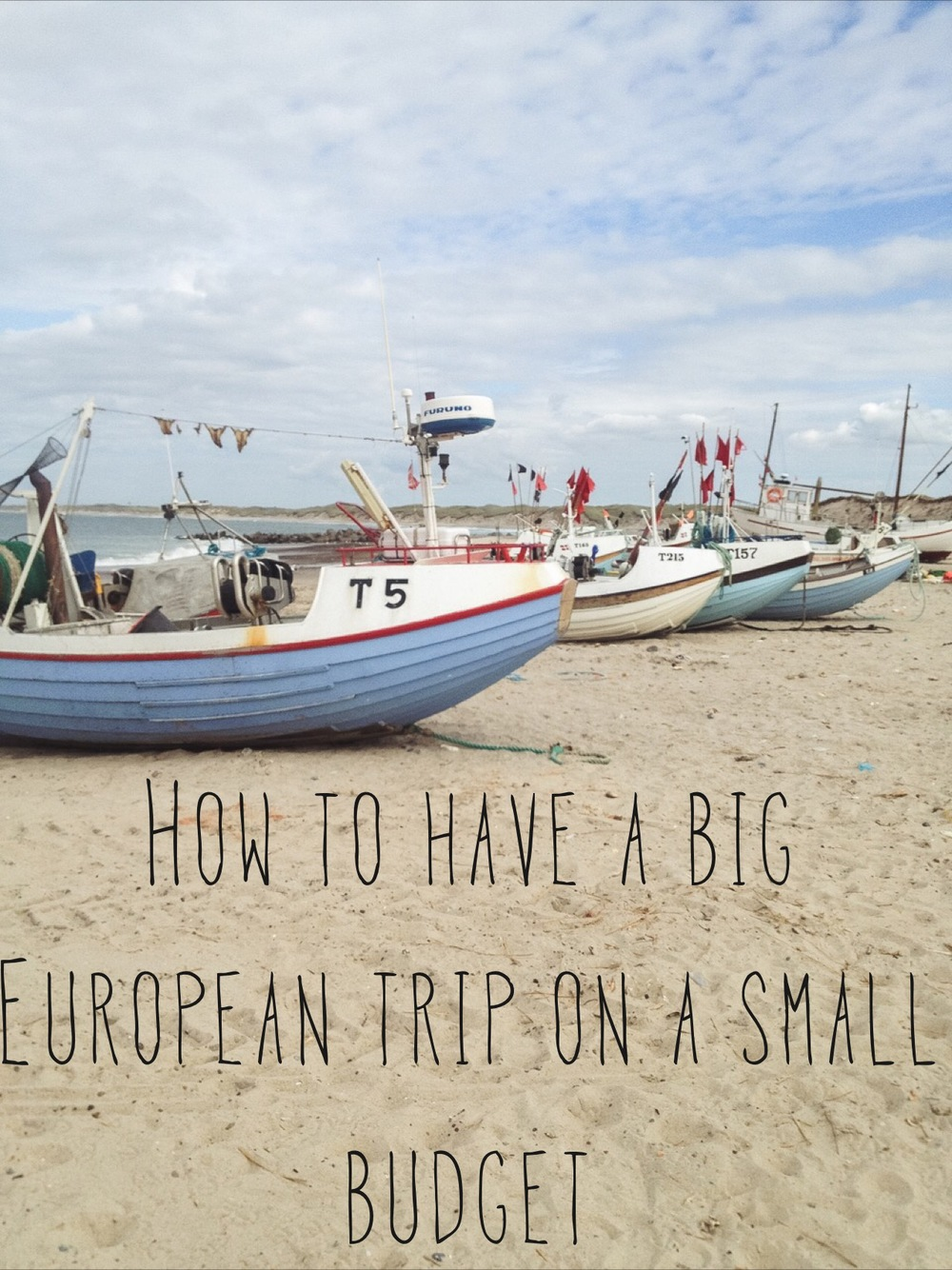 How to have a big European Trip on a small budget | Seeds and Stitches blog