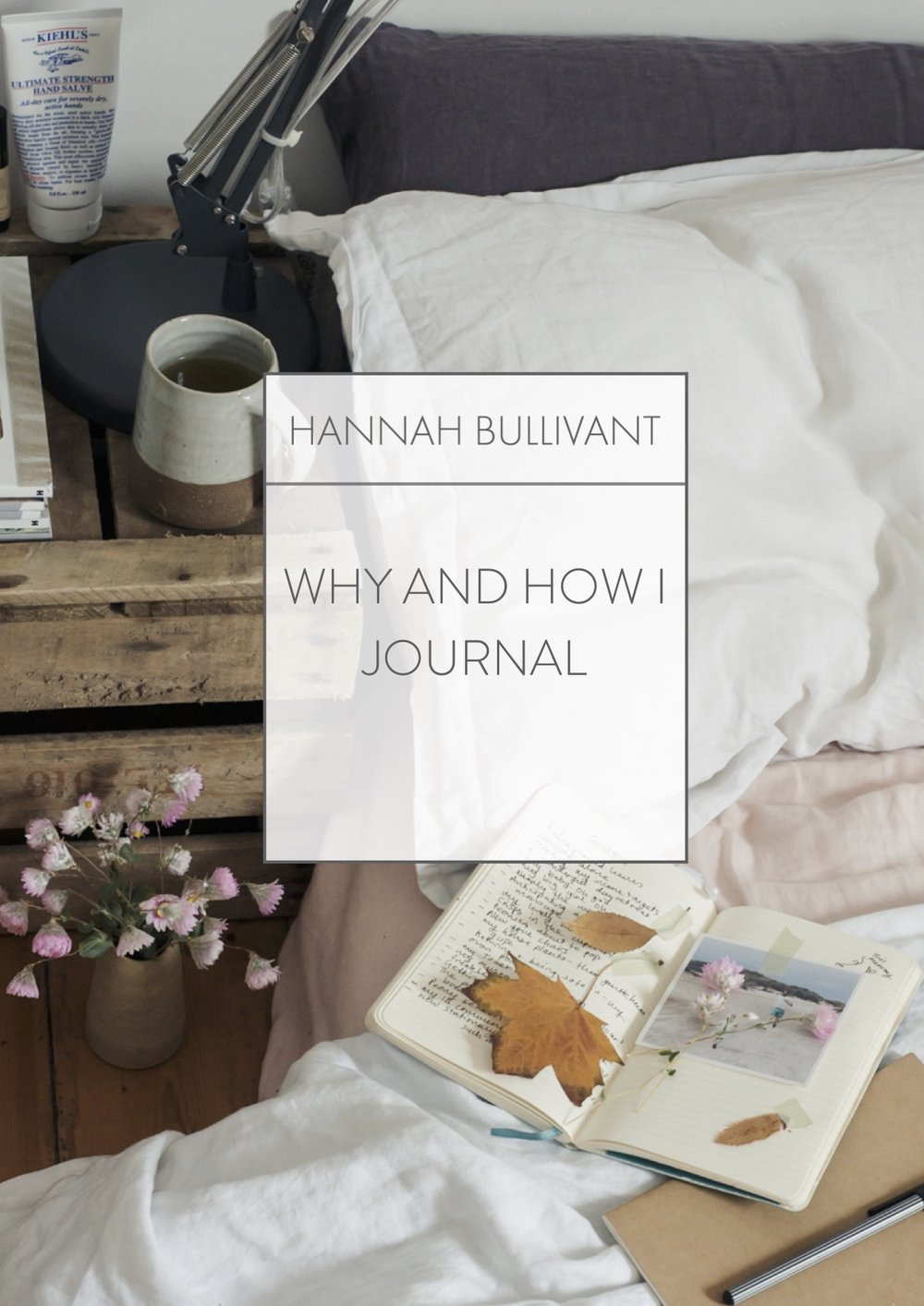 Why I journal | Hannah Bullivant