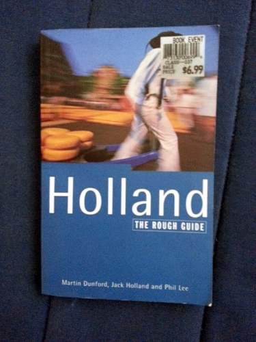 I got this for my first trip to Holland, but it wasn't as useful as I thought it would be. I have family there, so a slightly different perspective from someone just sightseeing.