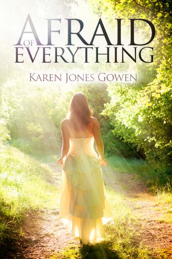 Afraid of Everything by Karen Jones Gowen COVER.jpg