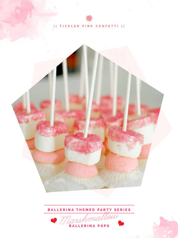 Yummy and Scrumptious Marshmallow Ballerina Pops | Ballerina Themed Party Series