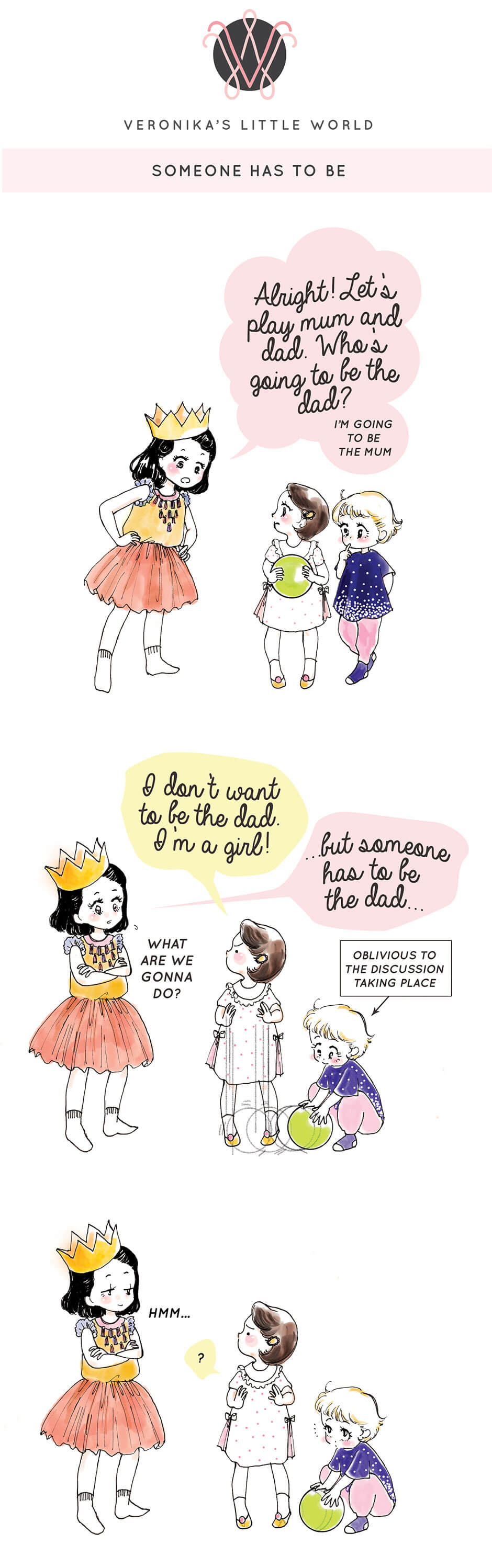 Someone Has to Be || Tickled Pink Confetti || Veronika's Little World || Family and Parenting Humour || Web  Comic part 1