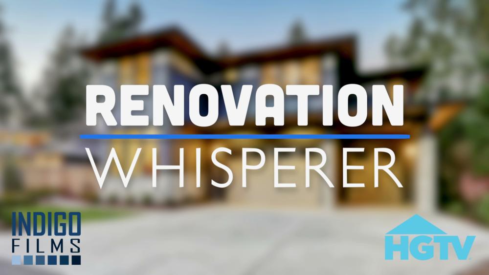 RENOVATION Whisperer HGTV .png