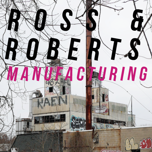 Ross-and-Roberts-Manufacturing.png