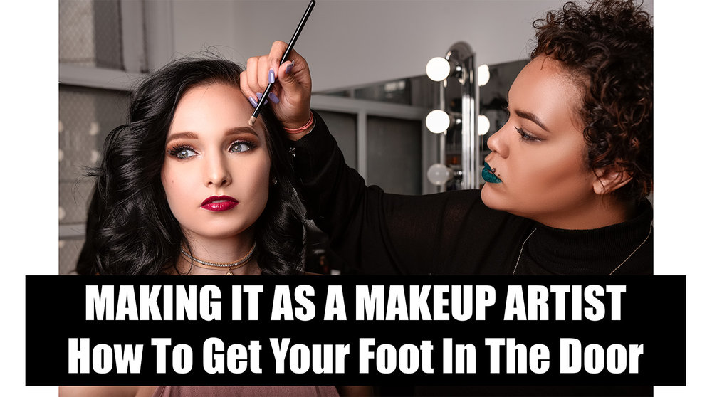 making it as a makeup artist.jpg