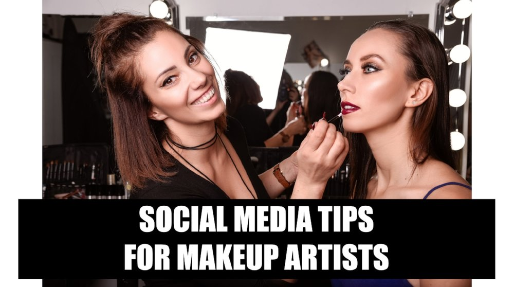 5 Ways to Maximize Your Social Media Presence as a Makeup Artist