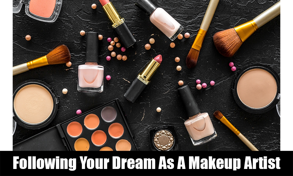 following your dream as a mua.jpg