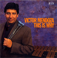 victor-mendoza_this-is-why_1994.jpg