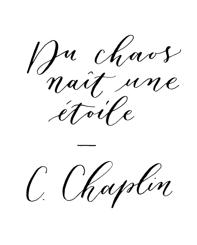 Charlie Chaplin's Quote. Calligraphy by Type and Graphics Lab