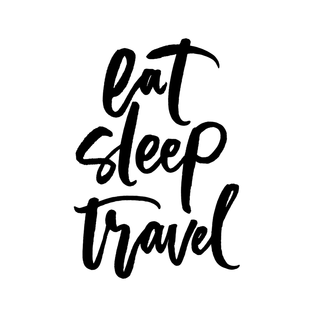 Eat, sleep, travel  |   100 Days of Lettering by Type and Graphics Lab | typeandgraphicslab.com