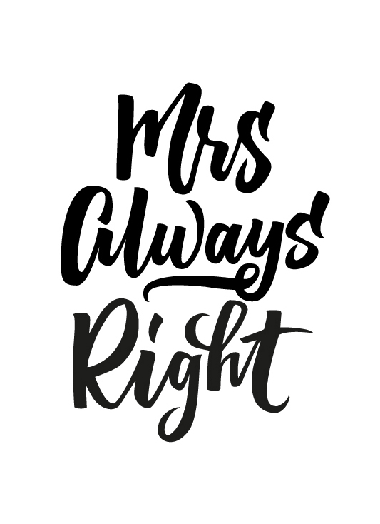 Mrs Always Right | 100 Days of Lettering by Type and Graphics Lab | typeandgraphicslab.com
