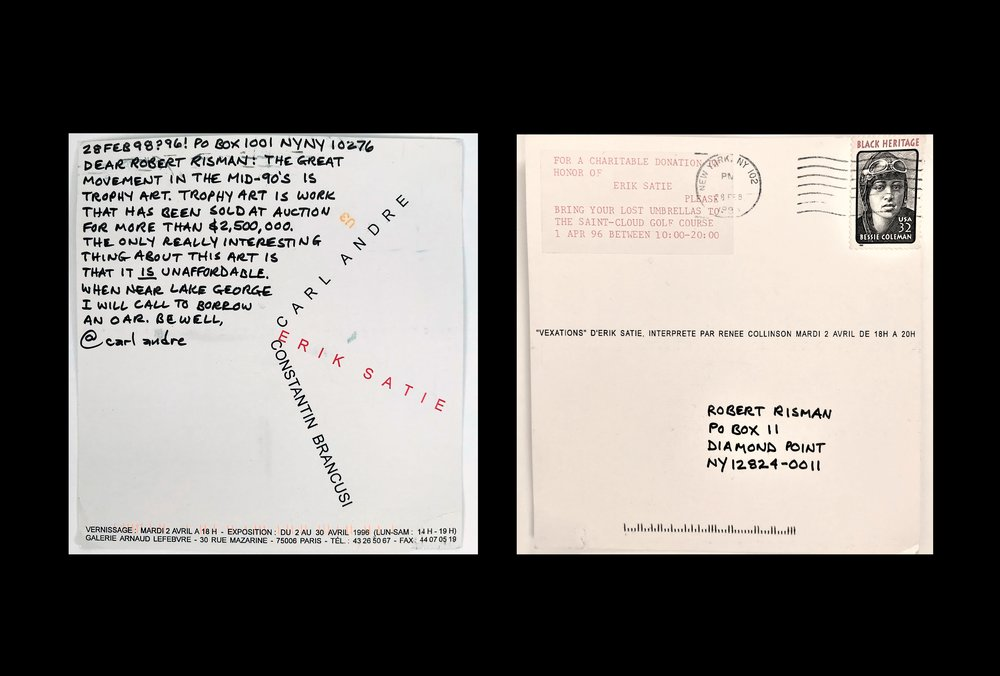 """Trophy Art"",  post card - 28 Feb 98 ? 96 - Mid-90's &  ""I'll Borrow an Oar.""  on group exhibition card (Carl Andre, Erik Satie, Constatin Brancusi), Galerie Arnaud Lefebvre Paris., signed and annotated, Galerie Arnaud Lefebvre Paris."