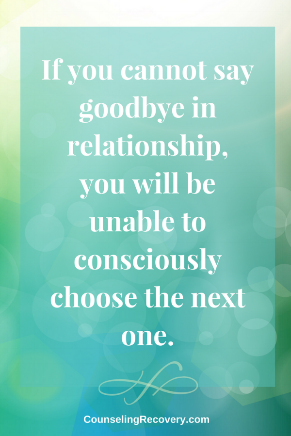 Saying goodbye is important for healthy relationships