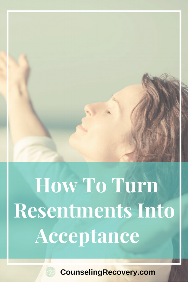 Healing resentments and practicing acceptance
