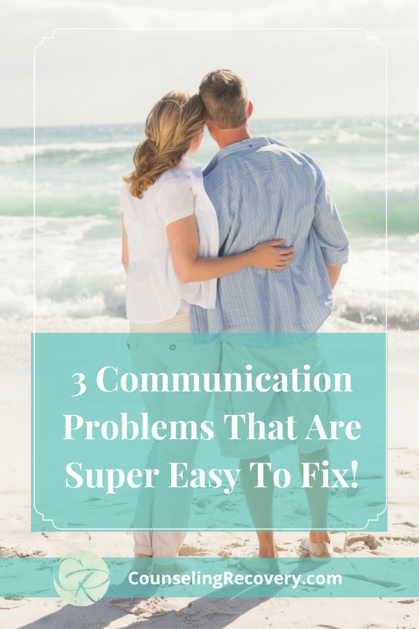 How to Fix Relationship and Communication Problems