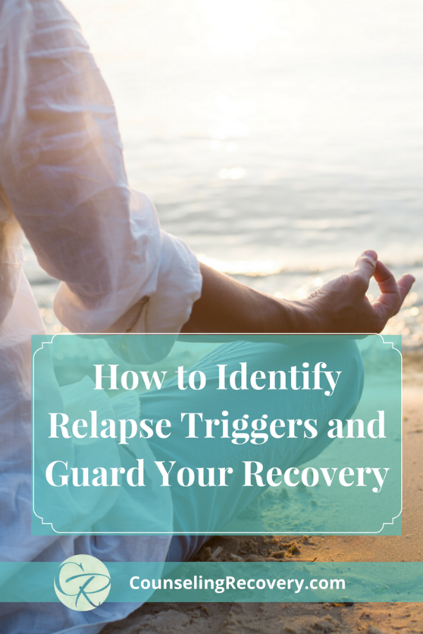 How to Identify Relapse Triggers