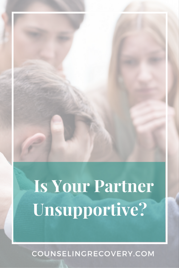 What to do when your partner is unsupportive