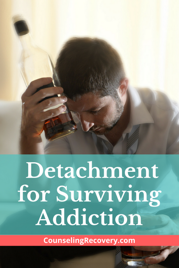 How to Use Detachment when Surviving Addiction