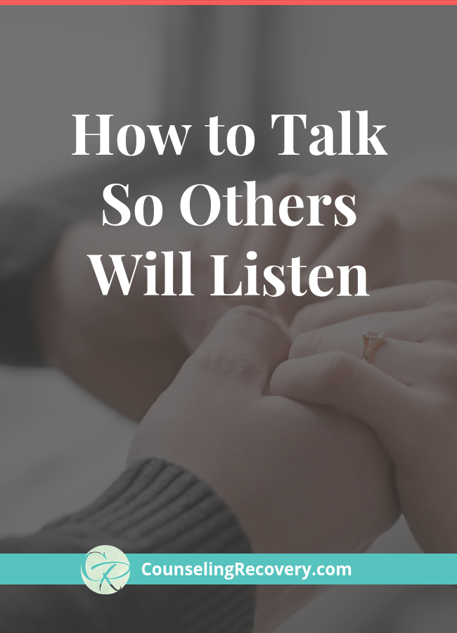 How to talk So Others Will Listen Relationship Blog.png