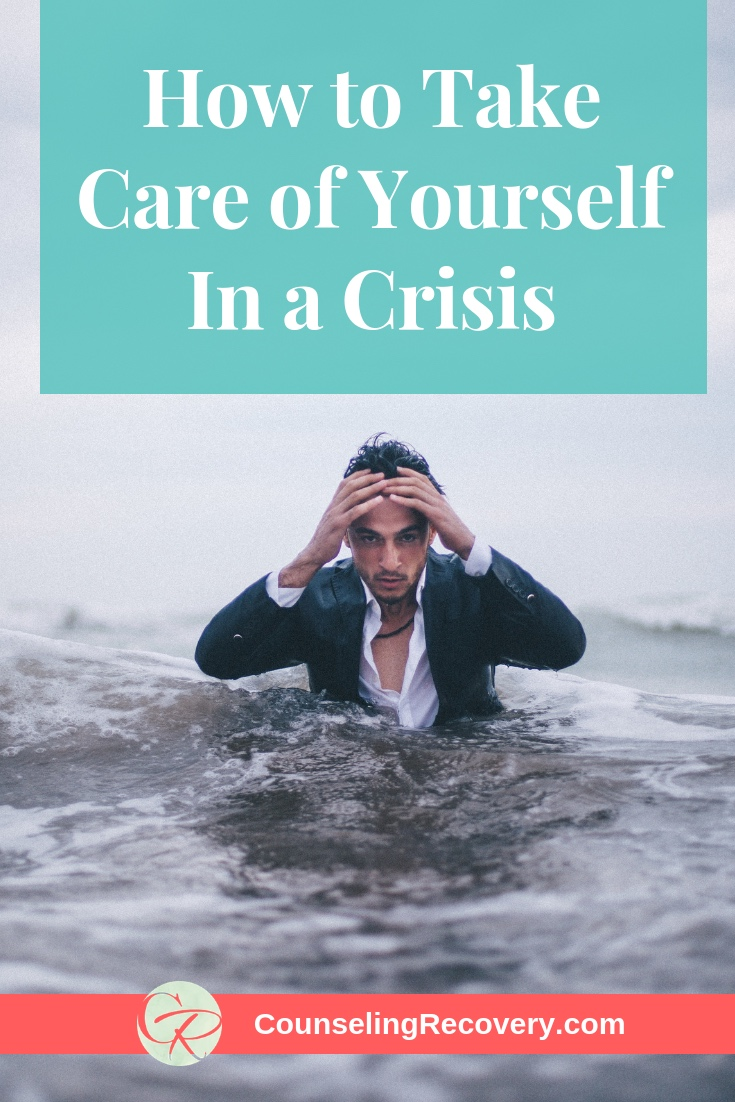 How+to+Take+Care+of+Yourself+During+a+Crisis