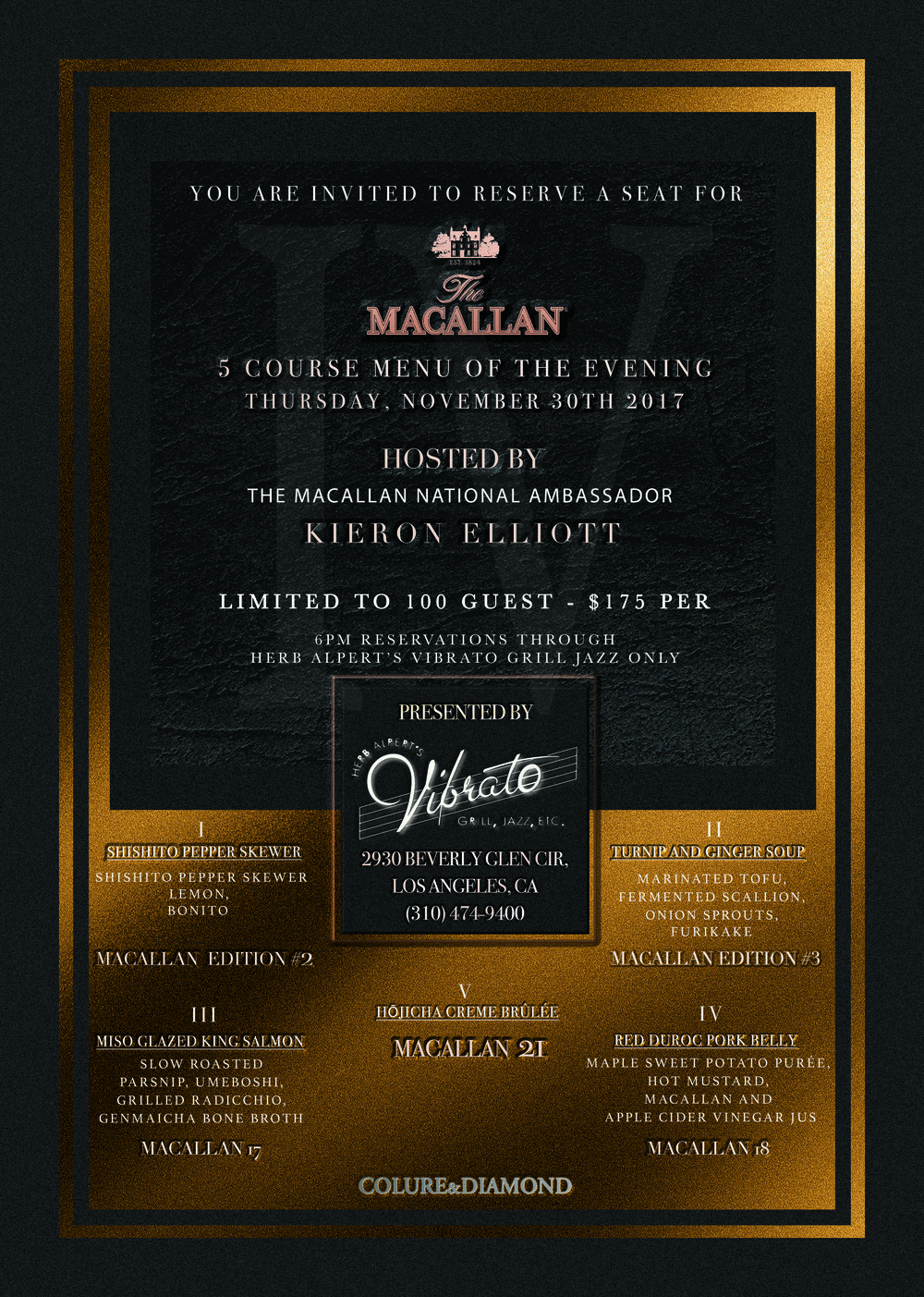 Macallan 5 Course Menu of The Evening 2017  By Colure and Diamond, Vibrato, and The Macallan.
