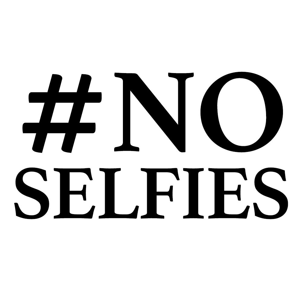 #noselfies.jpg