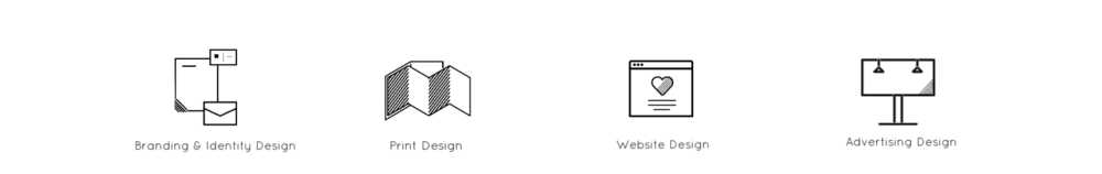 Branding & Identity Design         Print Design            Website & Digital            Advertising