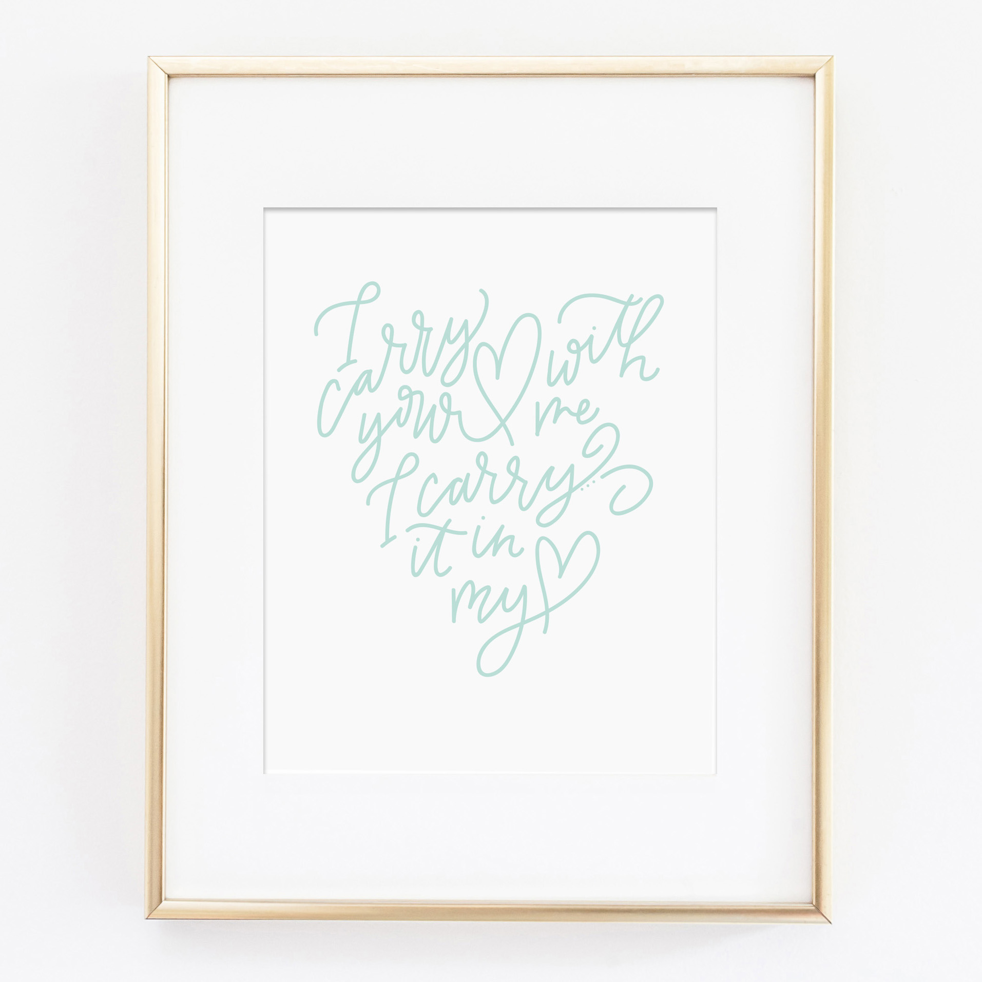 I Carry Your Heart with Me | Letterpress Print — Maison Everett