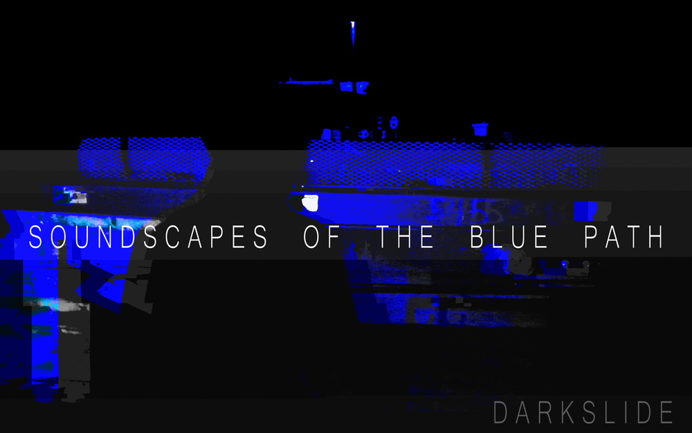 Darkslide (soundscapes of the blue path) - a new ambient soundtrack album that has been released through Bandcamp!