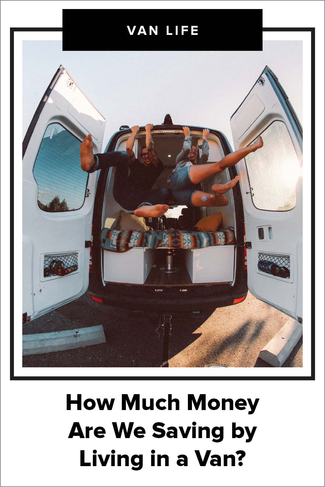How Much Money Are We Saving by Living in a Van? — Dynamo Ultima