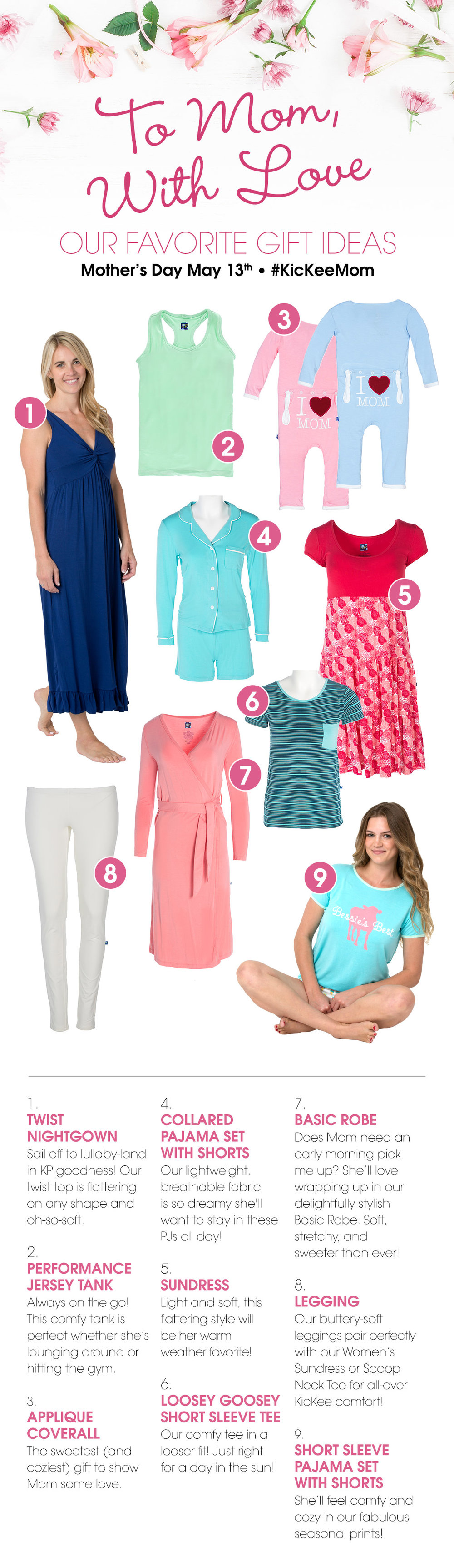 1.  Twist Nightgown    2.  Performance Jersey Tank     3.  Applique Coverall     4.  Collard Pajama Set with Shorts      5.  Sundress     6.  Loosey Goosey Short Sleeve Tee      7.  Basic Robe      8.  Legging      9.  Short Sleeve Pajama Set with Shorts