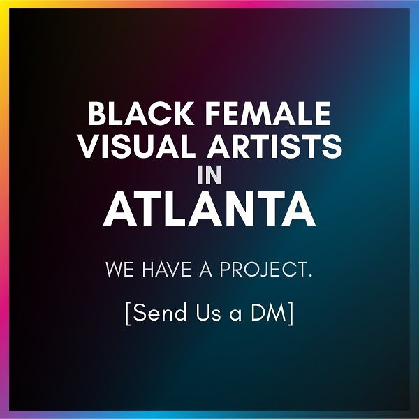 We are looking for BLACK FEMALE VISUAL ARTISTS in ATLANTA.  A potential mural project that we want to collaborate on. Please tag an artist that fits the description or DM us if you are interested. Much respect 🎨
