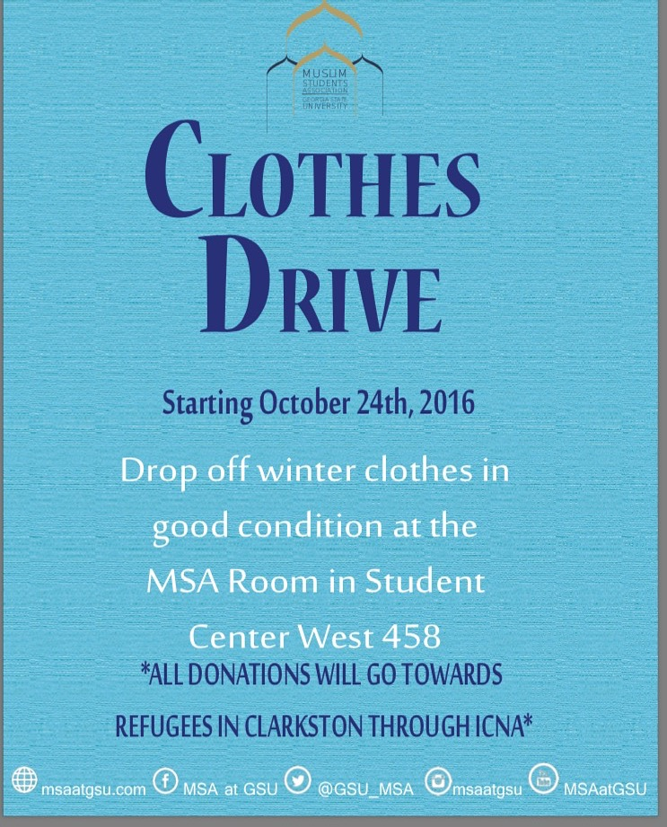 Asalaamwalikum, Got clothes? Perfect, Drop off your good condition clothes at the MSA room (student center west 458) for the winter donation clothes drive. May Allah reward and bless you for your kind warm gesture. *All donations will go towards refugees in Clarkston through ICNA.