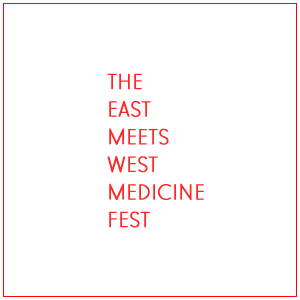 The East Meets West Medicine Fest