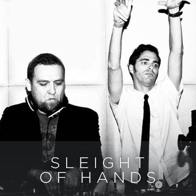 Sleight of Hands