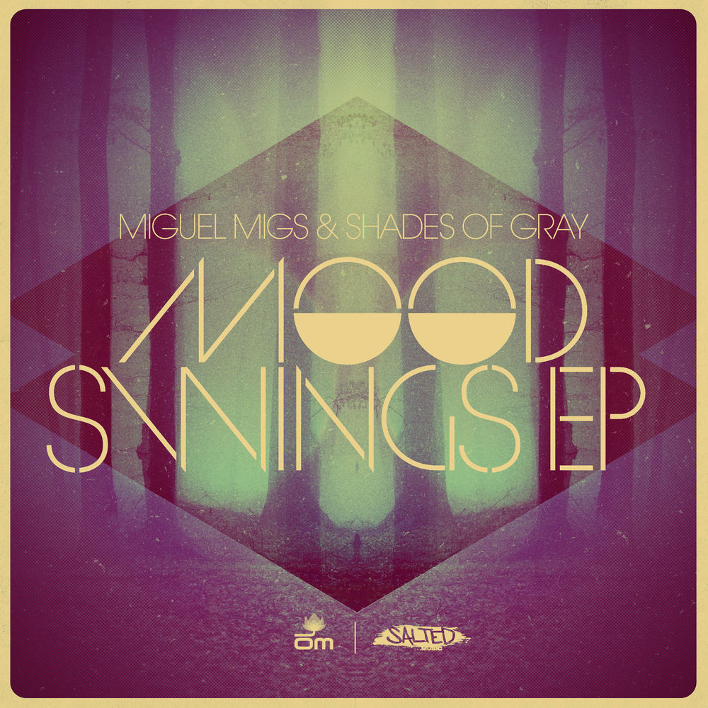 Miguel Migs & Shades - Mood Swings EP